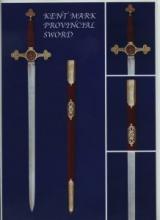 Kent Mark Provincial Sword